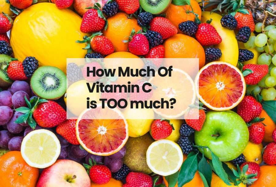 How much of Vitamin C is too much